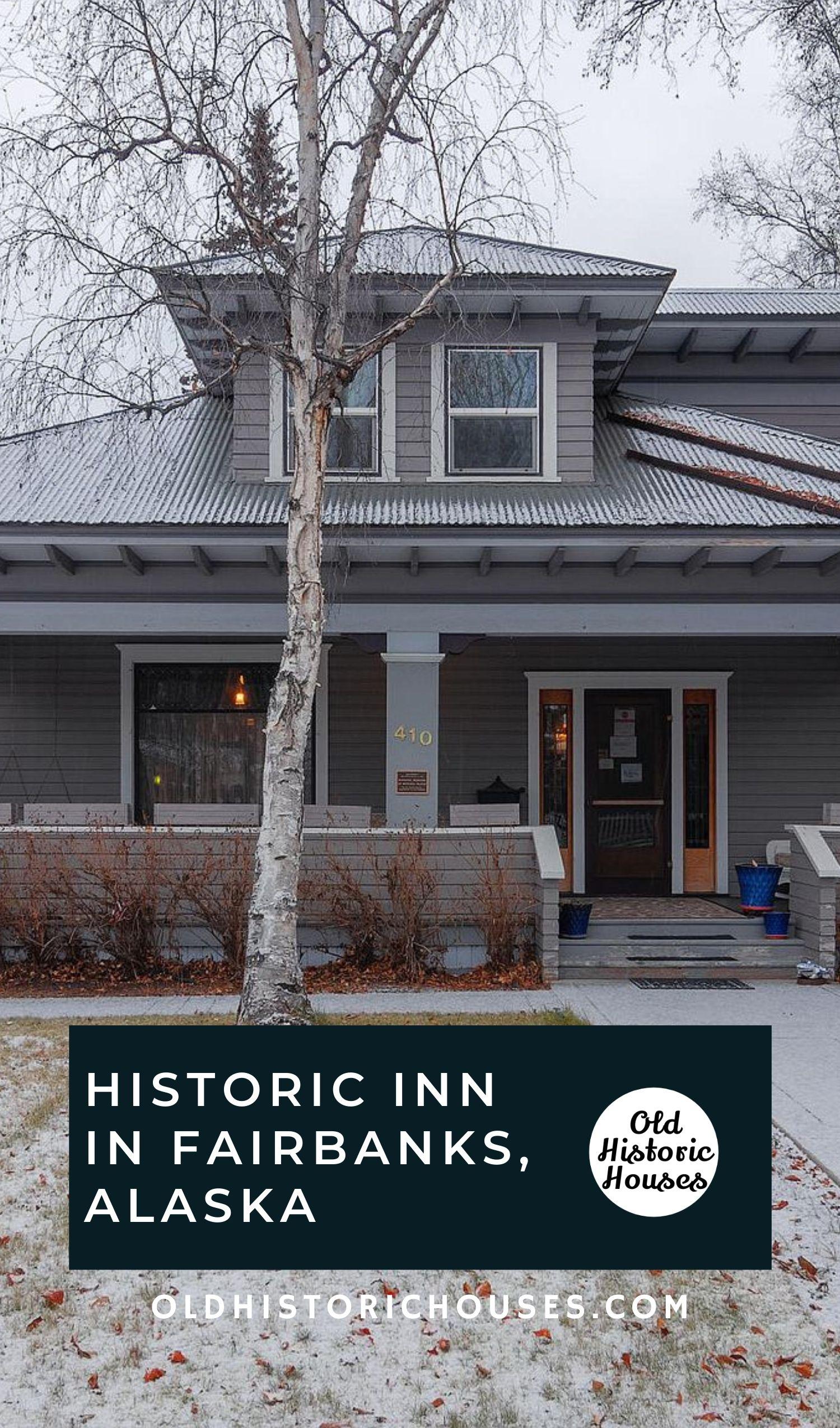 Historic Inn Fairbanks Alaska Mary Lee Davis House