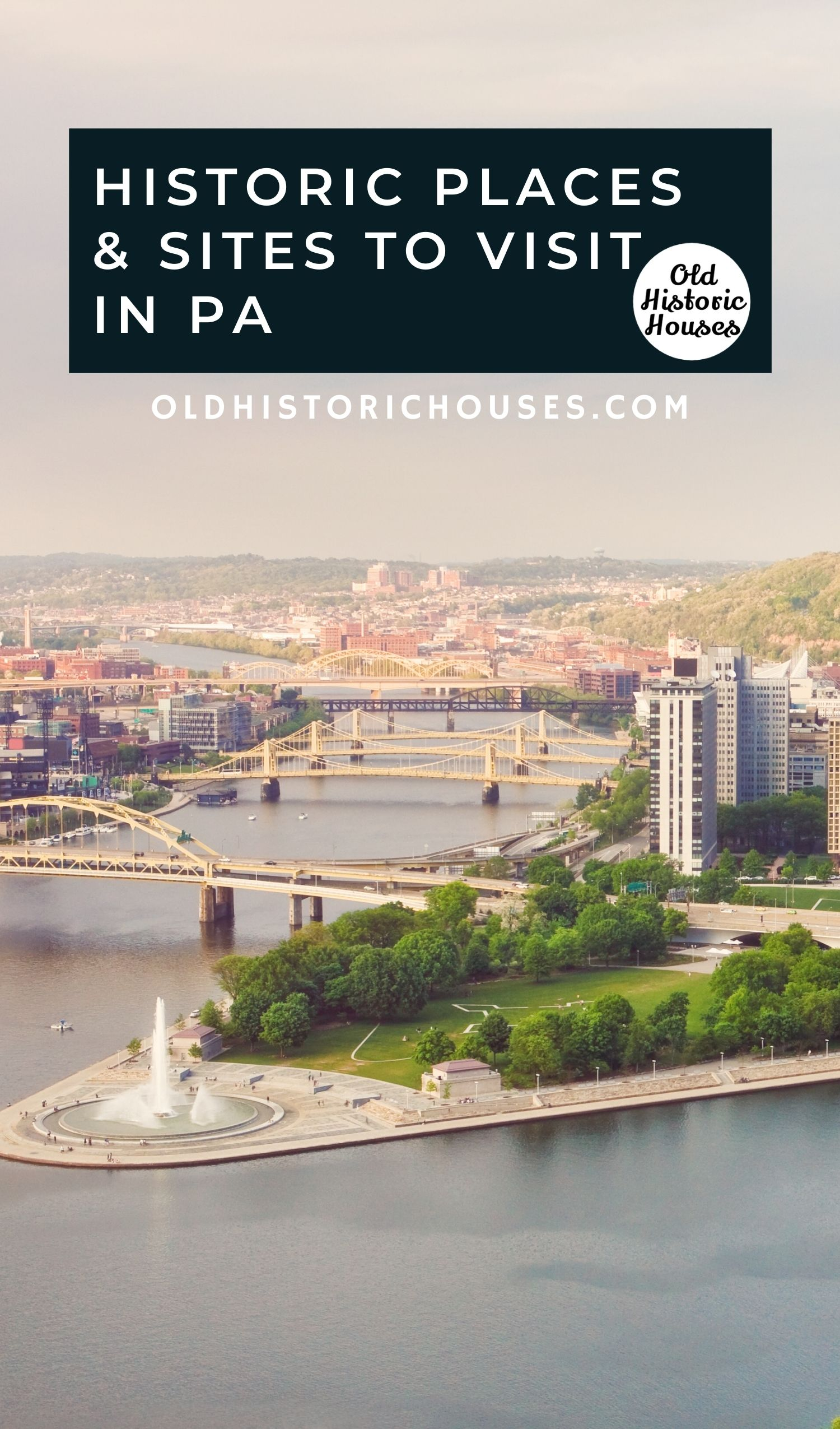 historic places and sites to visit in PA
