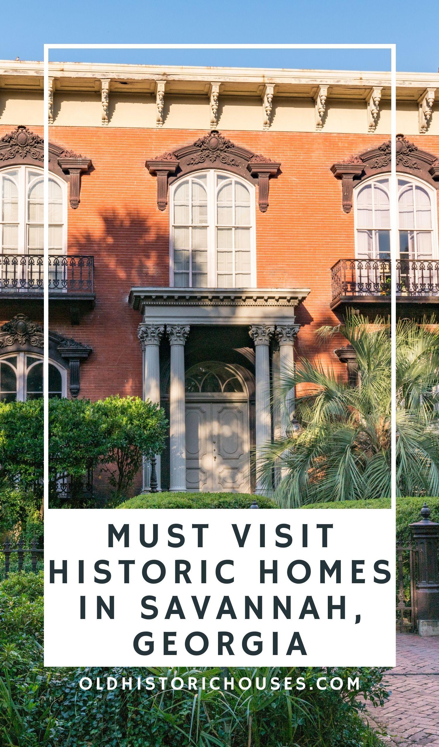 Historic homes in Savannah Georgia