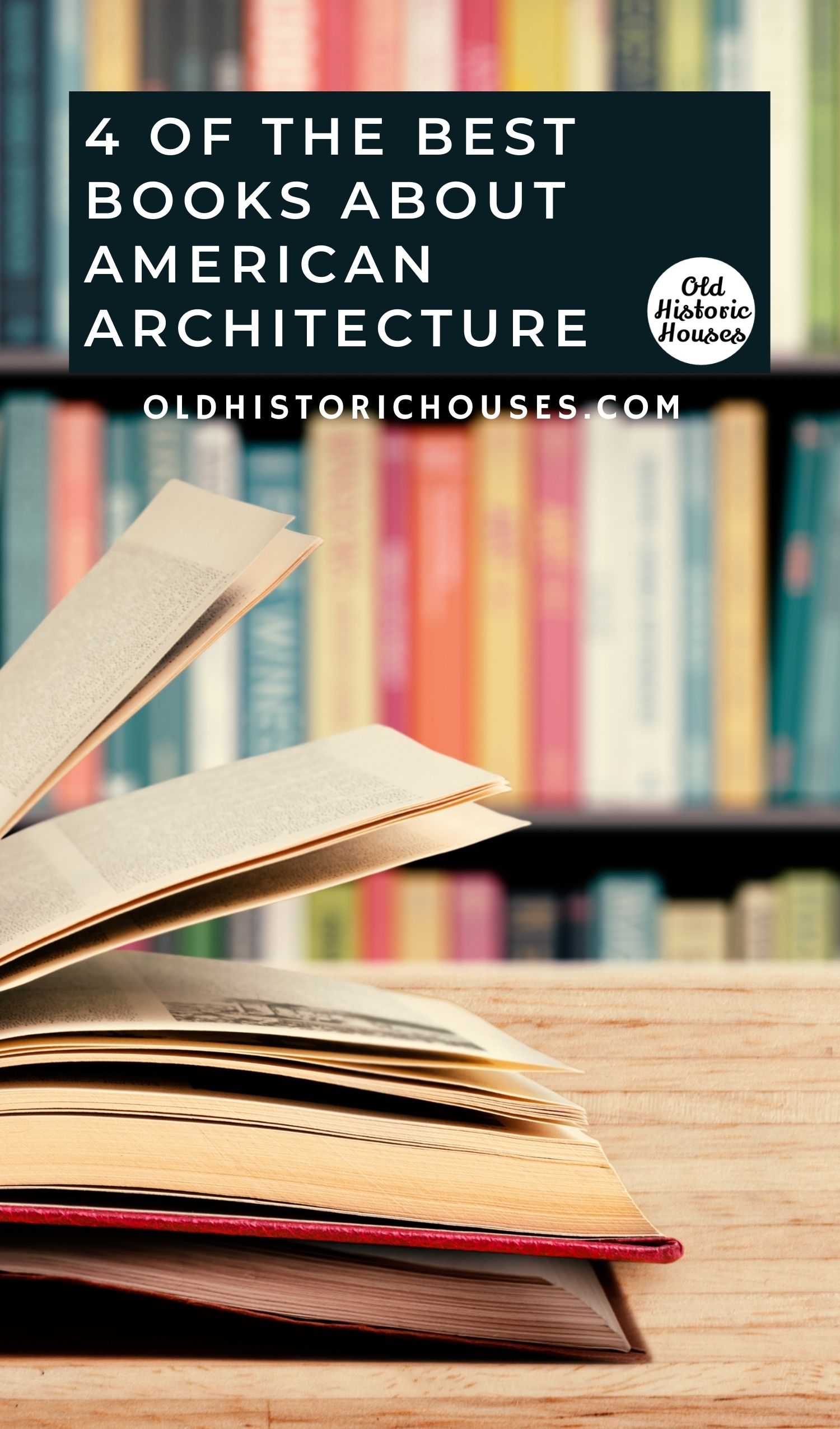 best books on american architecture